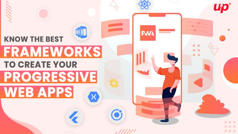 Know the Best Frameworks to Create your Progressive Web Apps (PWA)